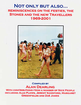 Not only but also: reminiscences on the Festies, the Stones and the new Travellers