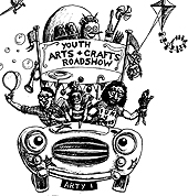 Youth arts & crafts roadshow