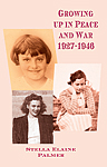 Growing up in Peace and War 1927-1946
